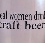 Real Women Drink Craft Beer Crop