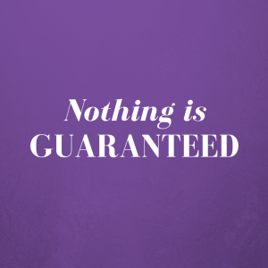 Nothing is Guaranteed - Paris Attacks